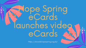 Hope Spring eCards launches video eCards
